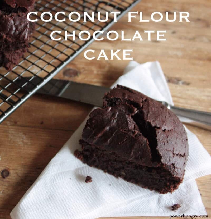 chocolate coconut flour cake grain free power hungry