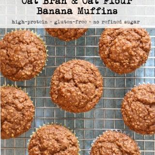 Oat Bran & Oat Flour Banana Muffins (GF+no sugar+high-protein)