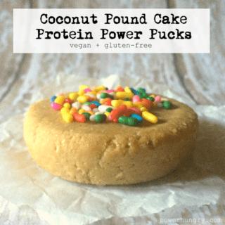 #25: Coconut Pound Cake Protein Power Pucks {vegan + glutenfree}