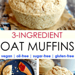 3-ingredient vegan oat muffins that are oil-free, sugar-free and gluten free
