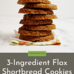 stack of flax shortbread cookies on a colorful napkin